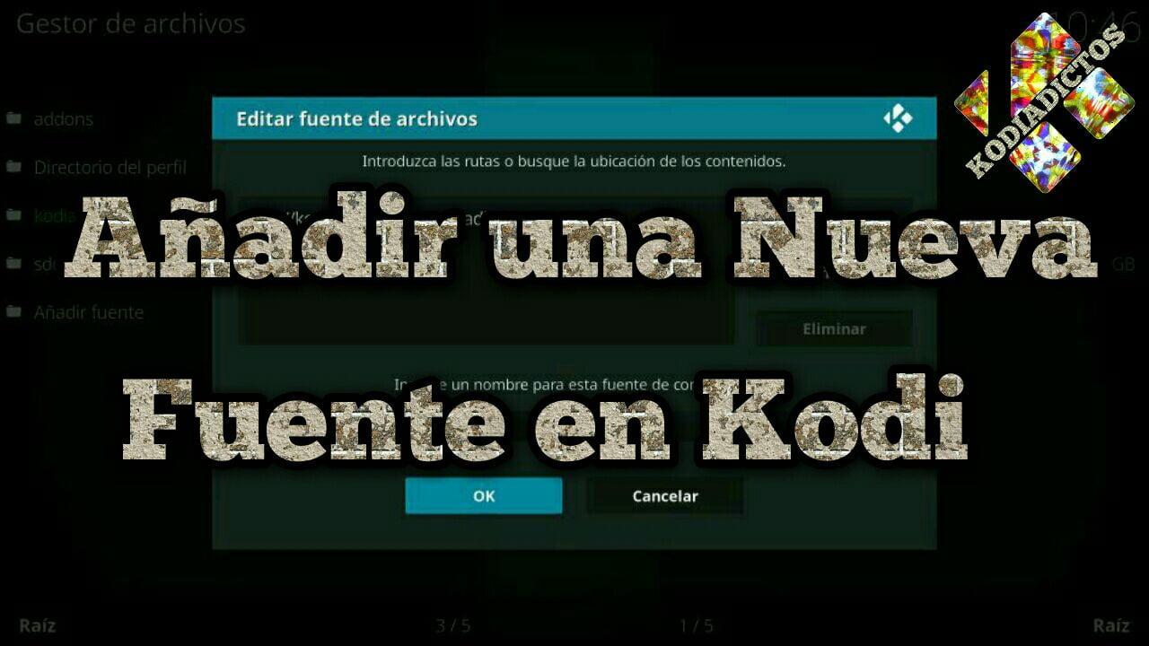 crear una fuente nueva en kodi 18