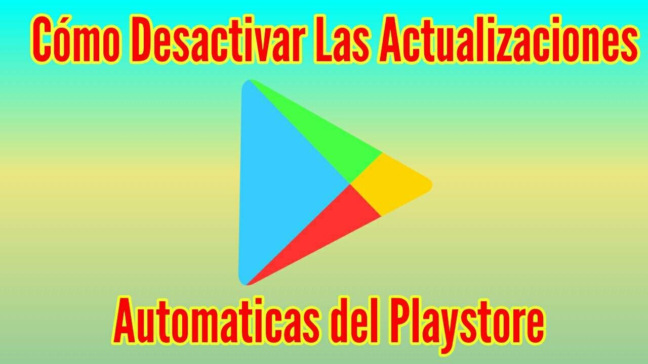 aplicación android desactivar actualizaciones