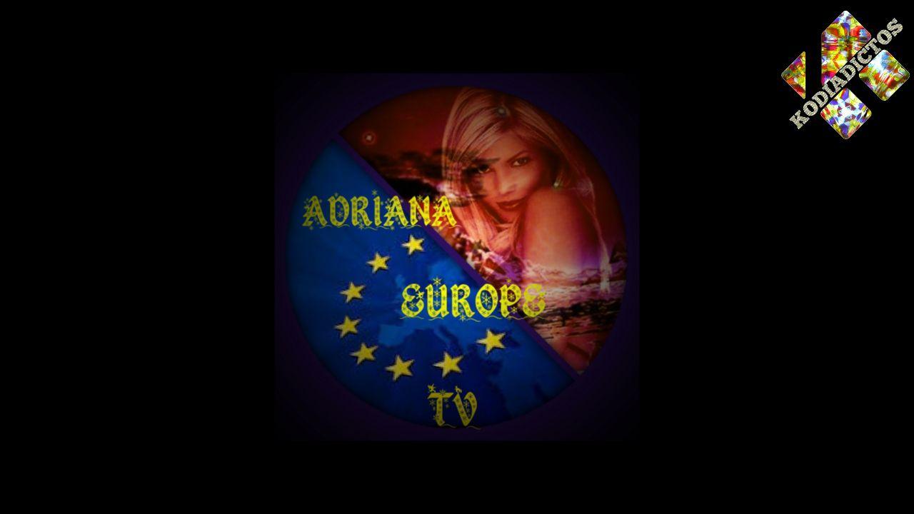 Adriana Europe Kodi Addon TV España